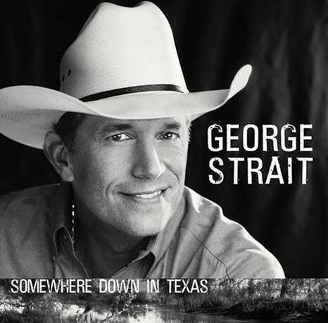 乡村音乐:George.Strai[Somewhere.Down.In.Texas]