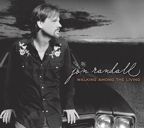 乡村音乐:Jon.Randall[Walking.Among.The.Living]