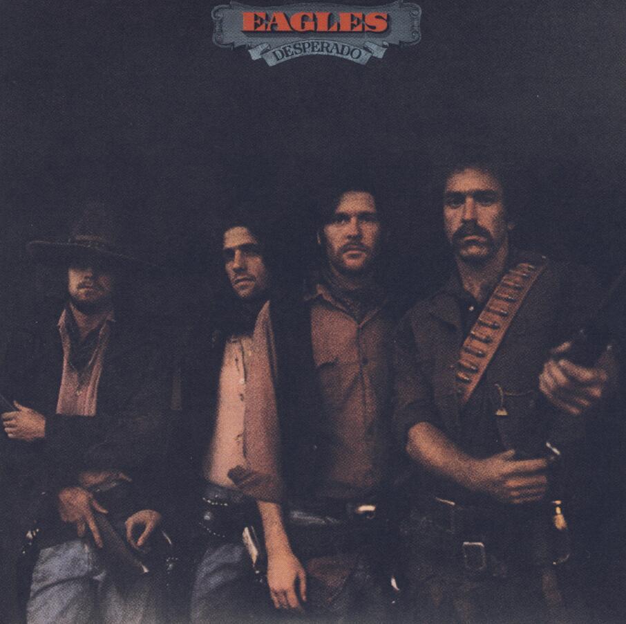 Eagles乐队:《 Desperado (1973)》无损flac